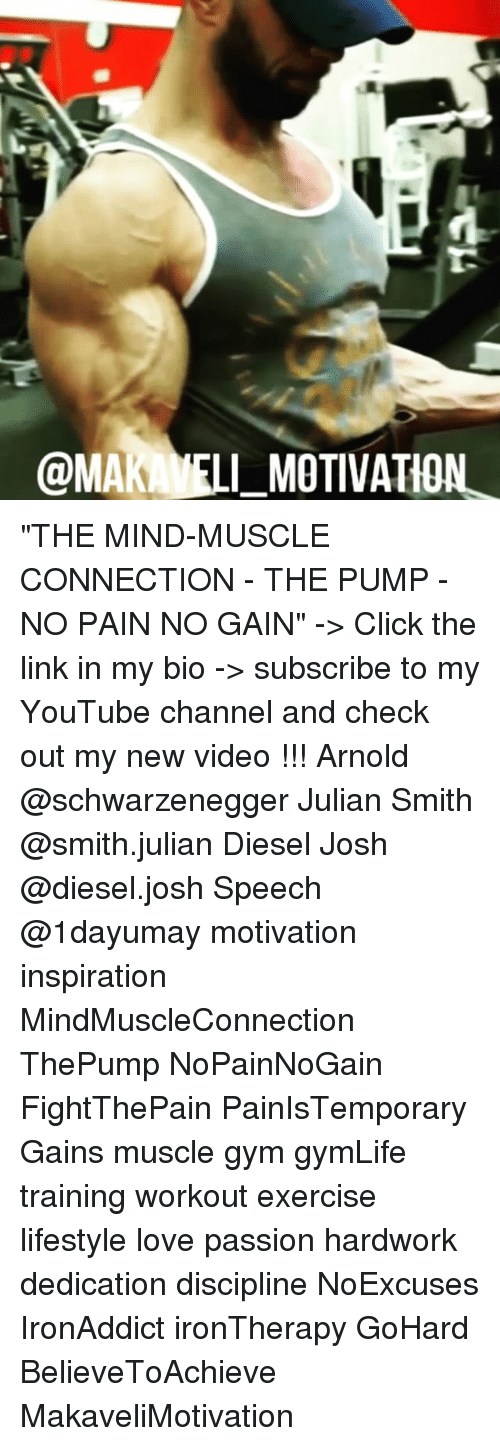 "Memes, 🤖, and The Link: @MAK MOTIVATION ""THE MIND-MUSCLE CONNECTION - THE PUMP - NO PAIN NO GAIN"" -> Click the link in my bio -> subscribe to my YouTube channel and check out my new video !!! Arnold @schwarzenegger Julian Smith @smith.julian Diesel Josh @diesel.josh Speech @1dayumay motivation inspiration MindMuscleConnection ThePump NoPainNoGain FightThePain PainIsTemporary Gains muscle gym gymLife training workout exercise lifestyle love passion hardwork dedication discipline NoExcuses IronAddict ironTherapy GoHard BelieveToAchieve MakaveliMotivation"