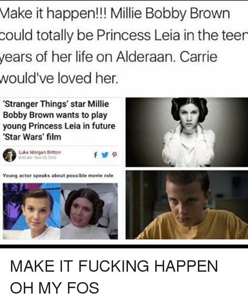 make it happen millie bobby brown could totally be princess 14085150 25 best bobbi brown memes mitchell memes, millie memes, bobbie memes
