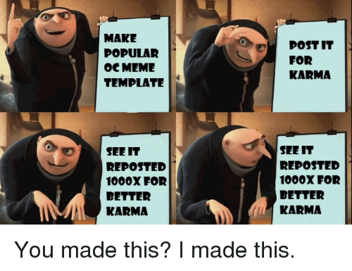 Make Popular Oc Meme Template Post It For Karma See It Reposted