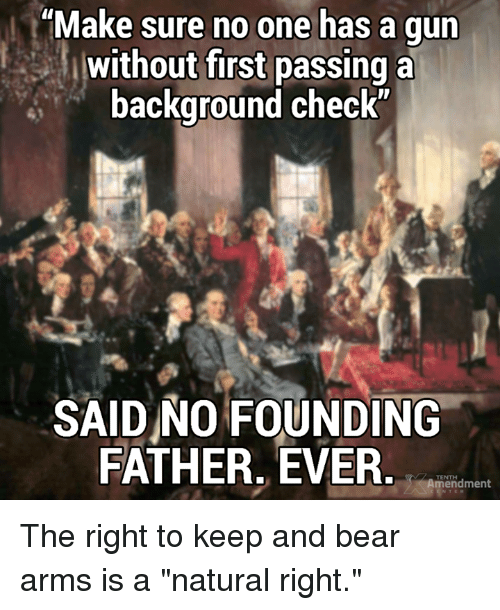 make sure no one has a gun without first passing 27368336 ✅ 25 best memes about bear arms bear arms memes,The Right To Bear Arms Meme
