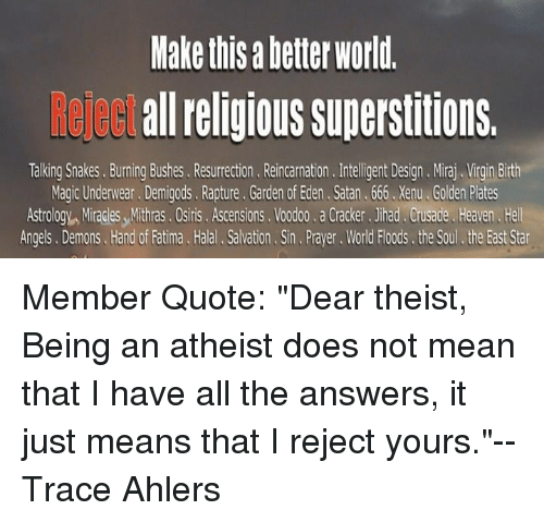 Make This a Better World Re Cct All Religious Superstitions