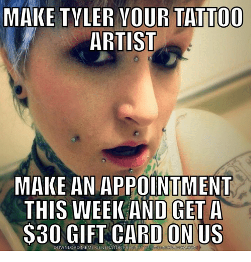 make tyleryour tatto0 artist make an appointment this weekand get 24583129 ✅ 25 best memes about imgur meme generator imgur meme,Meme Card Generator