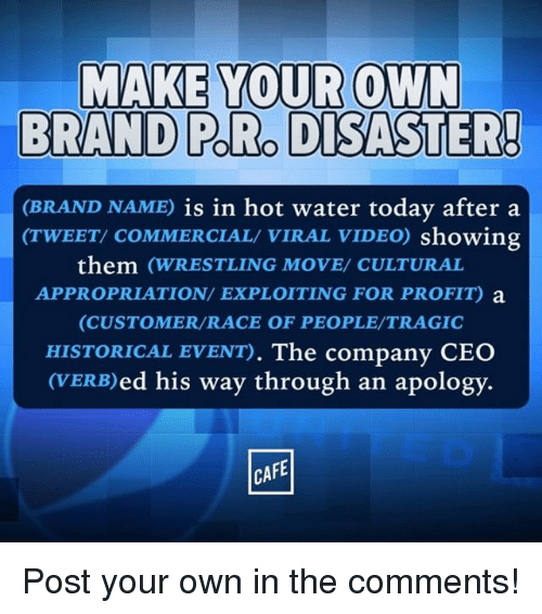 Make Your Own Brand Prodisaster Brand Name Is In Hot Water Today