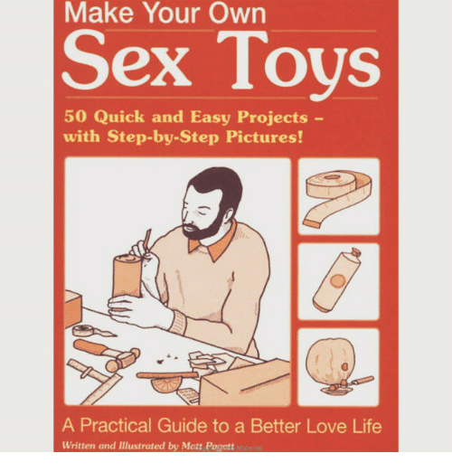 How to make own sex toys