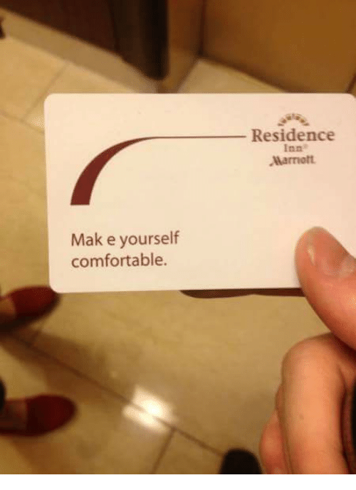 Make yourself comfortable residence marriott comfortable meme on me comfortable marriott and make make yourself comfortable residence marriott solutioingenieria Images