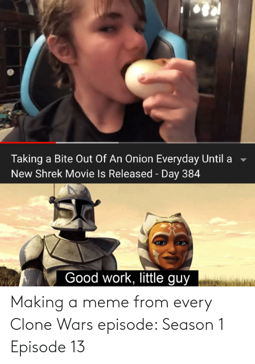 Meme, Clone Wars, and Wars: Making a meme from every Clone Wars episode: Season 1 Episode 13