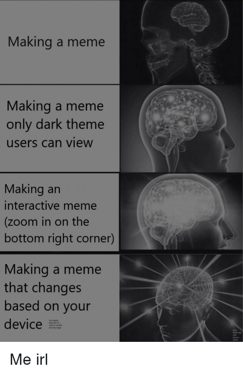 Making a Meme Making a Meme Only Dark Theme Users Can View Making an
