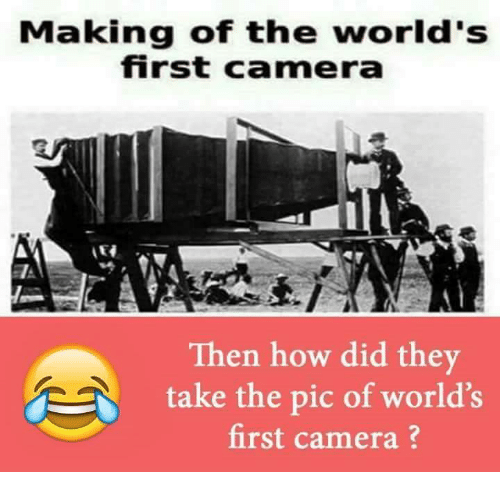 ✅ 25+ Best Memes About First Camera Picture | First Camera ...