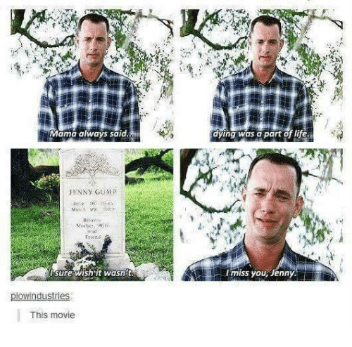 Forrest Gump Quotes Mama Always Said: 25+ Best Memes About Mama Always Said