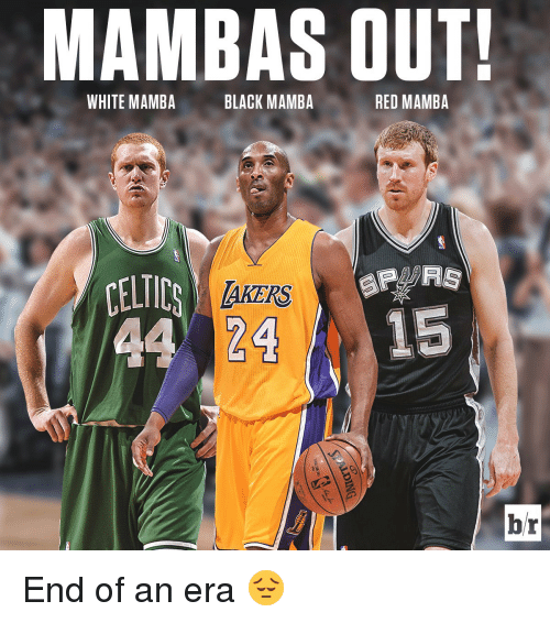 Basketball Celtic And White People Mambas Out Mamba Black Red