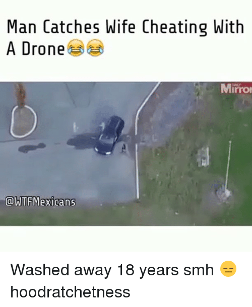 Catches wife cheating with drone-4579