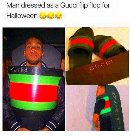 1ffd8fbd1 Man Dressed as a Gucci Flip Flop for Halloween 4 Kvrdishh