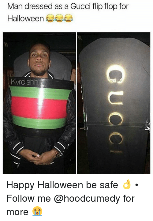 64f2aa838d50 Man Dressed as a Gucci Flip Flop for Halloween Kvrdishh Happy ...