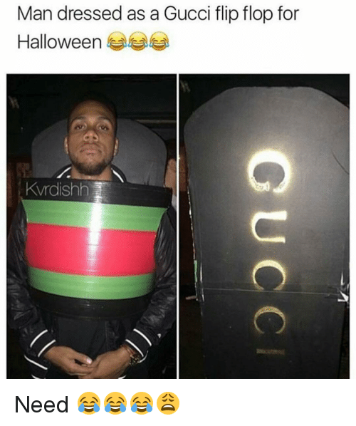 ad3edae1d Man Dressed as a Gucci Flip Flop for Halloween KVrdishh Need ...