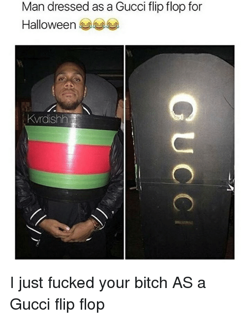 98c6cfbe7 Man Dressed as a Gucci Flip Flop for Halloween Kvrdishh I Just ...