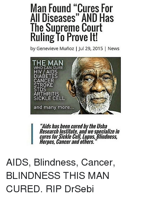 Man Found Cures for All Diseases AND Has the Supreme Court Ruling to