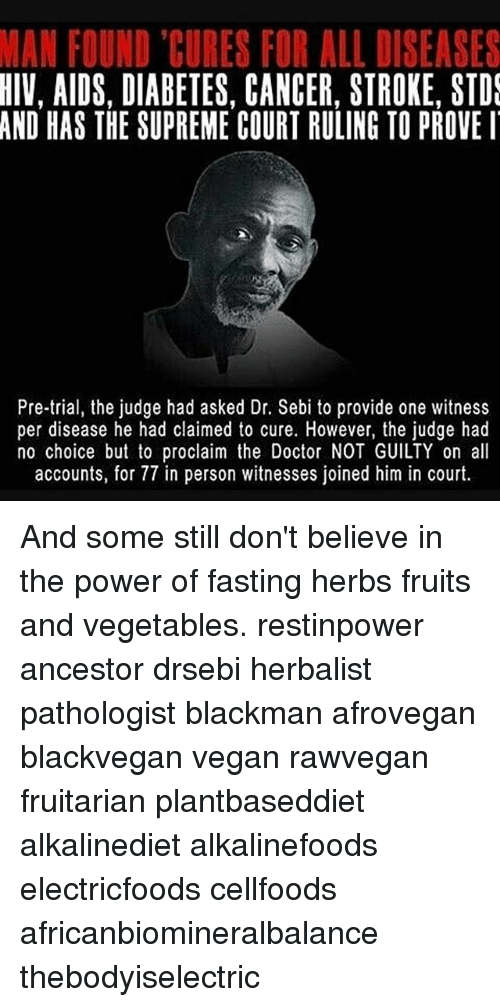 MAN FOUND CURES FOR ALL DISEASES HIV AIDS DIABETES CANCER STROKE