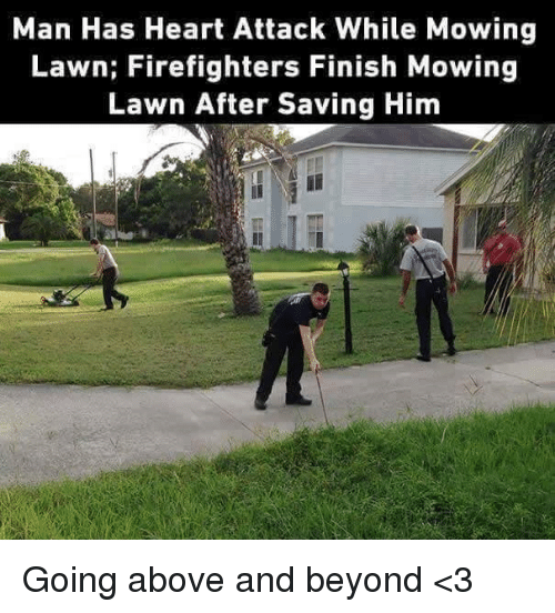 weed wacker meme. memes, heart, and hearts: man has heart attack while mowing lawn: firefighters weed wacker meme .