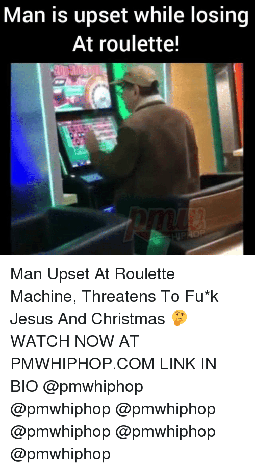 Christmas, Jesus, and Memes: Man is upset while losing  At roulette! Man Upset At Roulette Machine, Threatens To Fu*k Jesus And Christmas 🤔 WATCH NOW AT PMWHIPHOP.COM LINK IN BIO @pmwhiphop @pmwhiphop @pmwhiphop @pmwhiphop @pmwhiphop @pmwhiphop