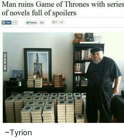 Unmarked Spoilers All Books Game Of Thrones: Man Ruins Game Of Thrones With Series Of Novels Full Of