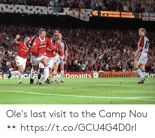 McDonalds, Memes, and Manchester United: MANCHESTER UNITED  F..BAVERN MUNCHEN  McDonald's Ole's last visit to the Camp Nou 👀 https://t.co/GCU4G4D0rl