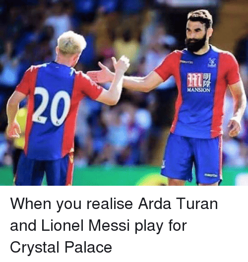 d0a8631fab3 MANSION When You Realise Arda Turan and Lionel Messi Play for ...
