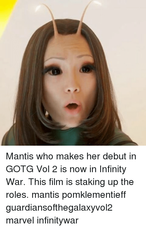 Mantis Who Makes Her Debut In Gotg Vol 2 Is Now In Infinity War This