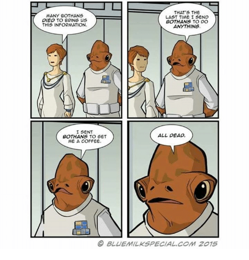 25 best many bothans died memes many memes died memes