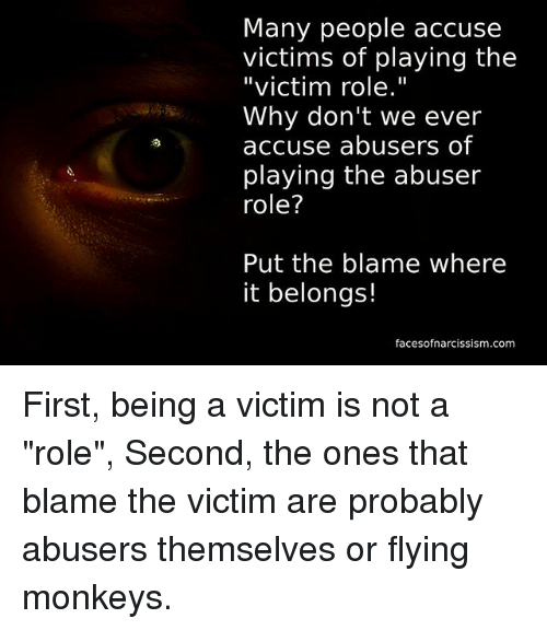 Why do abusers blame the victim