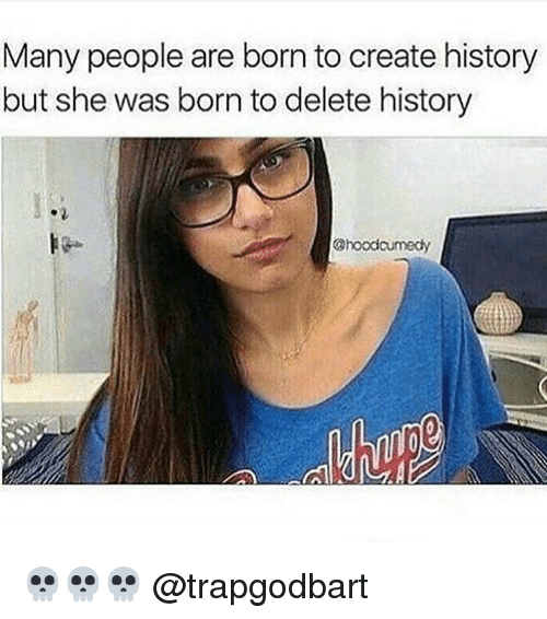 Memes, History, and 🤖: Many people are born to create history  but she was born to delete history  Choodcumedy 💀💀💀 @trapgodbart