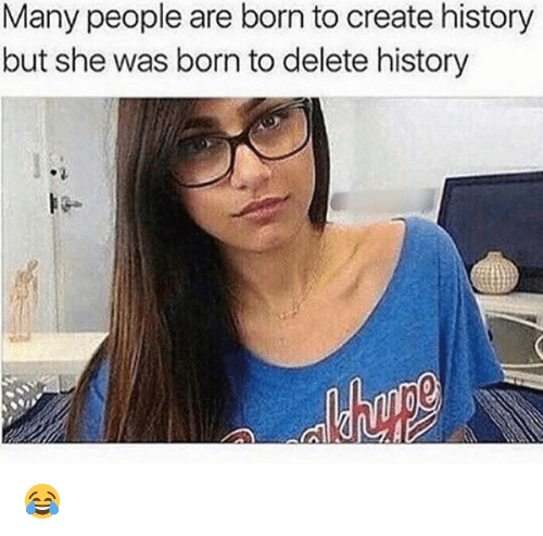 Funny, History, and Create: Many people are born to create history  but she was born to delete history 😂