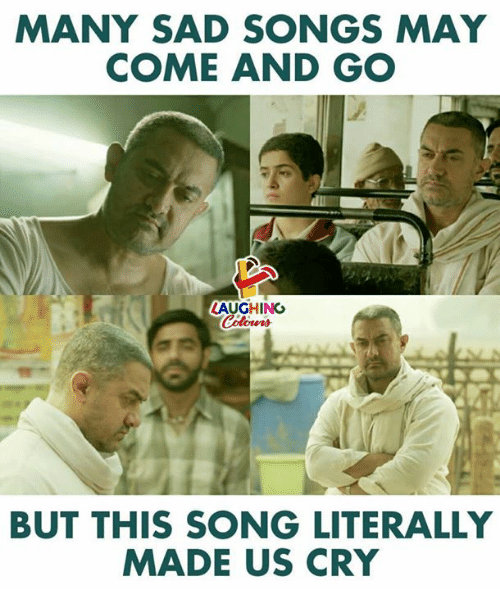 Songs, Sad, and Indianpeoplefacebook: MANY SAD SONGS MAY  COME AND GO  LAUGHING  BUT THIS SONG LITERALLY  MADE US CRY