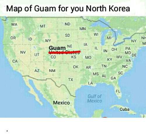 Map of guam for you north korea wa nd mt mn sd wi or nh ny m id mi north korea cuba and mexico map of guam for you north korea wa gumiabroncs Gallery