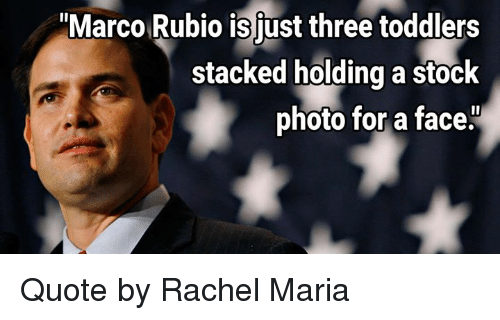 Marco Rubio Quotes Enchanting Marco Rubio Is Just Three Toddlers Stacked Holding A Stock Photo For