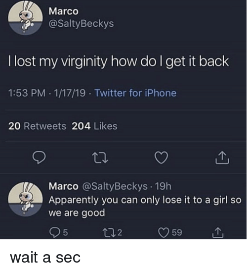 9f0ab853f4 Marco I Lost My Virginity How Do L Get It Back 153 PM 11719 Twitter ...