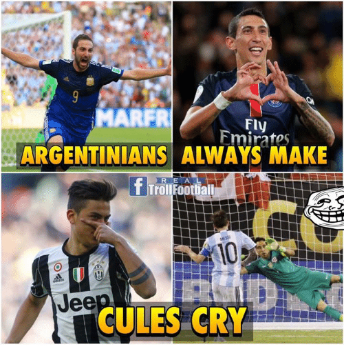 Marfr Fmiratos Argentinians Always Make F Troll Football R Jee Cules