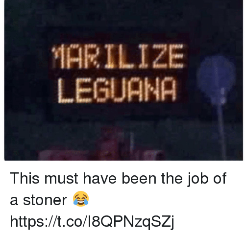 Memes, Been, and 🤖: MARILIZE  LEGUANA This must have been the job of a stoner 😂 https://t.co/I8QPNzqSZj