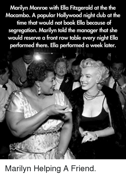 41e1f5c79c96ac Marilyn Monroe With Ella Fitzgerald at the the Mocambo a Popular ...