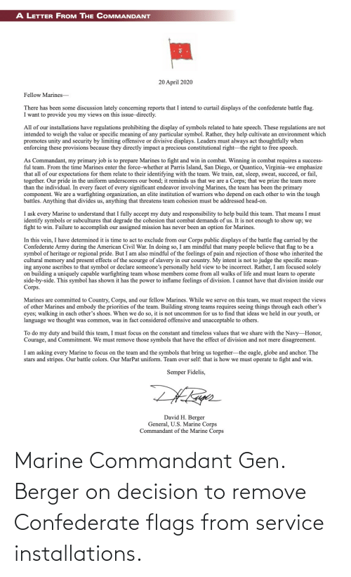 Confederate, Marine, and Flags: Marine Commandant Gen. Berger on decision to remove Confederate flags from service installations.