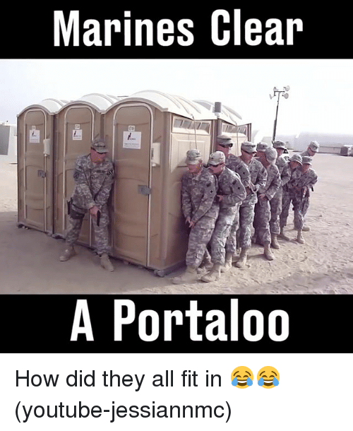 marines clear a portaloo how did they all fit in youtube