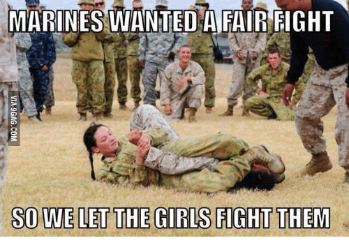 marines wanted a fair fight sowelet the girls fight them 17687865 ✅ 25 best memes about combat medic meme combat medic memes