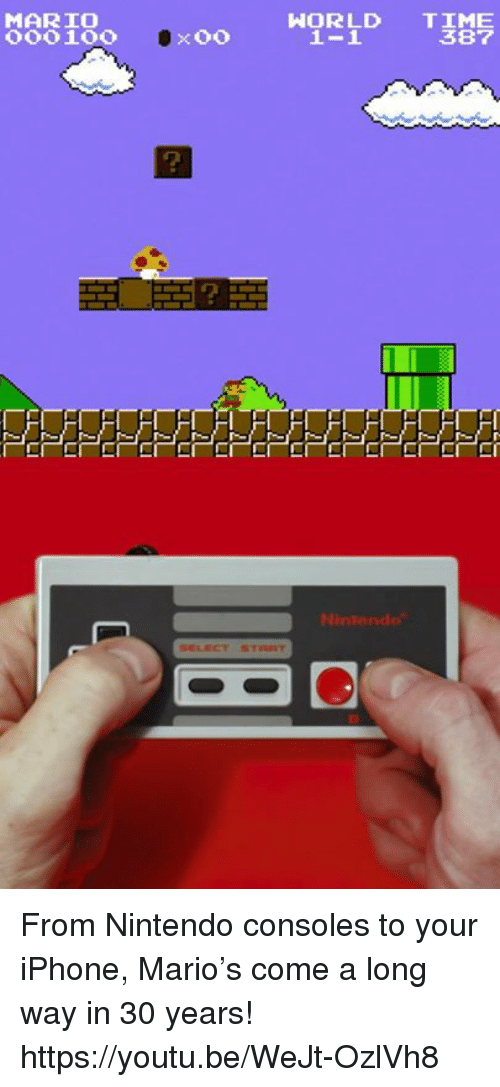 Dank, Iphone, and Nintendo: MARIO  WORLD  TIME  387 From Nintendo consoles to your iPhone, Mario's come a long way in 30 years! https://youtu.be/WeJt-OzlVh8