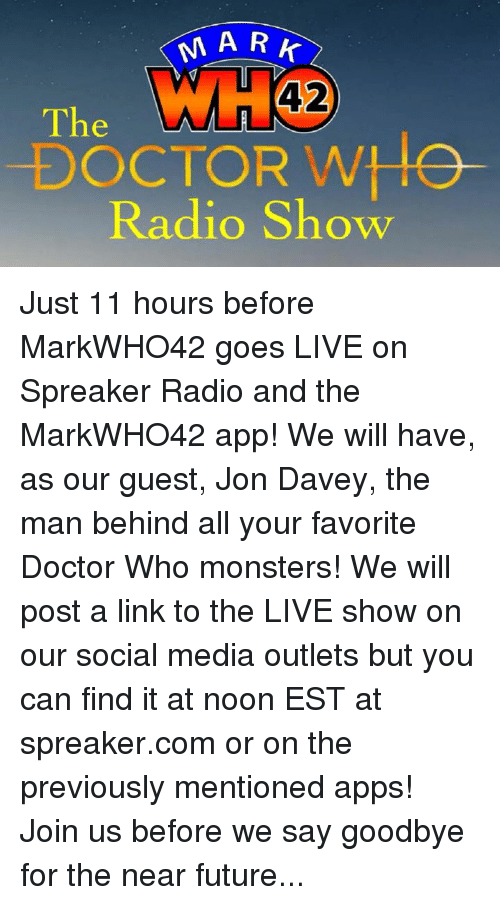 MARK 42 DOCTOR WIO Radio Show Just 11 Hours Before MarkWHO42