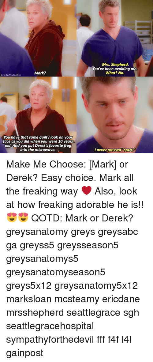 Mark? GREYSMCSLEXIE You Have That Same Guilty Look on Your Face as ...