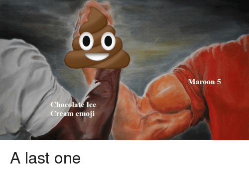 Maroon 5 Chocolate Ice Cream Emoji Emoji Meme On Meme