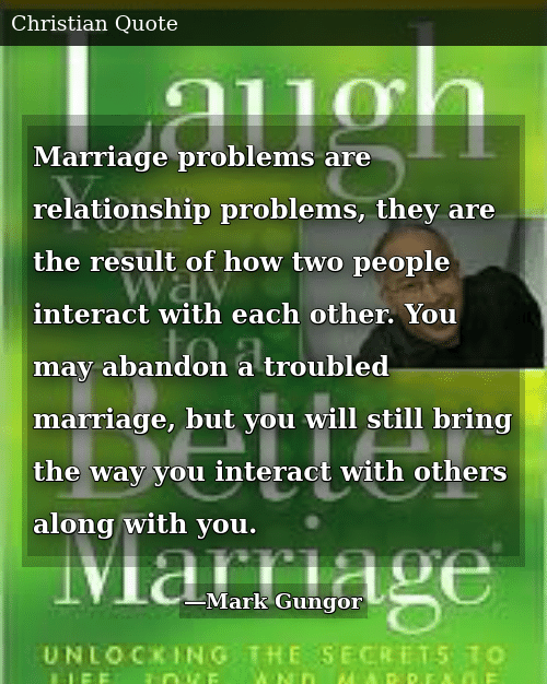 Marriage Problems Are Relationship Problems They Are the ...