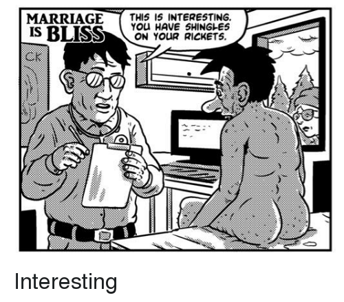 MARRIAGE THIS 15 INTERESTING OU HAVE 5HINGLES SSON YOUR RICKETS
