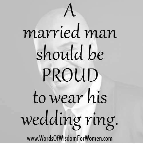 Married Man Should Be PROUD to Wear His Wedding Ring