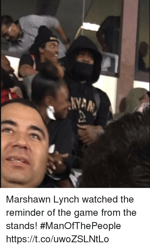 Football, Marshawn Lynch, and Nfl: Marshawn Lynch watched the reminder of the game from the stands! #ManOfThePeople https://t.co/uwoZSLNtLo