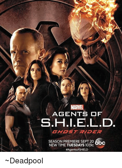 Deadpool, Avengers, and Ghost: MARTEL AGENTS OF S.H.I.E.L.D GHOST R DER SEASON PREMIERE